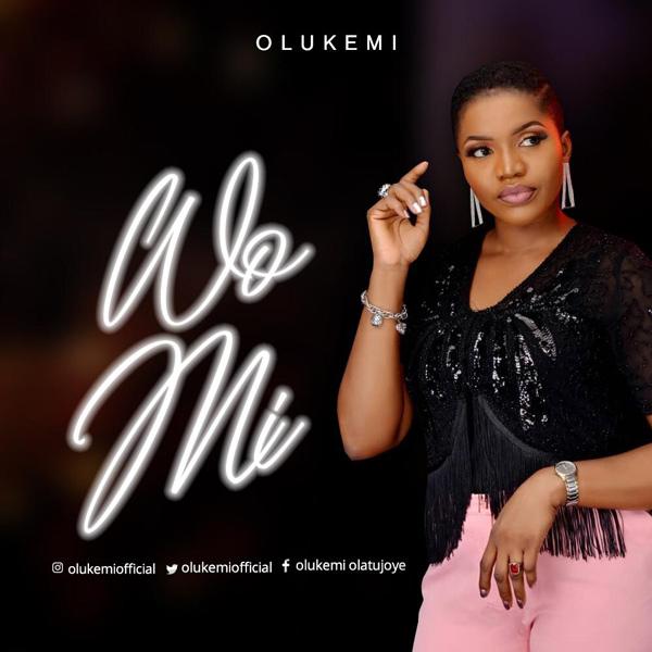 Music: Wo Mi – Olukemi | @olukemiofficial