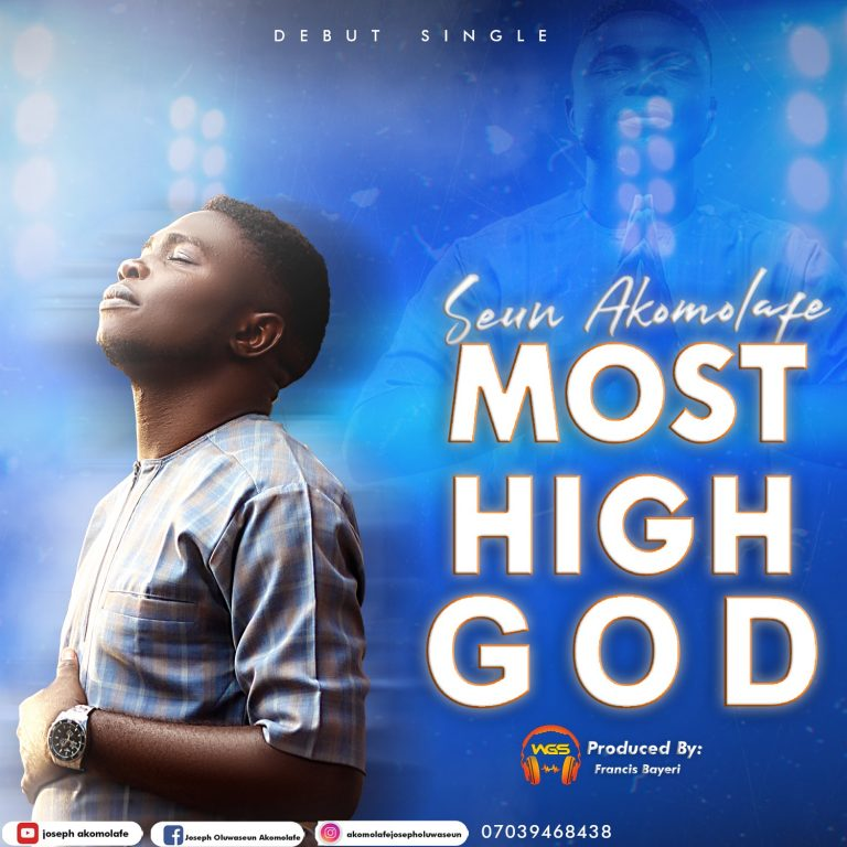 Music: Most High God – Seun Akomolafe