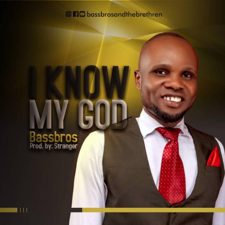 [Music]: I Know My God – Bassbros